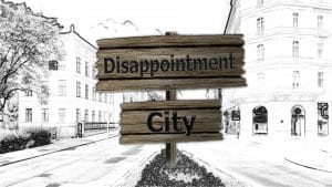 Notice board with Disappointment City on it. Is this how you are feeling?